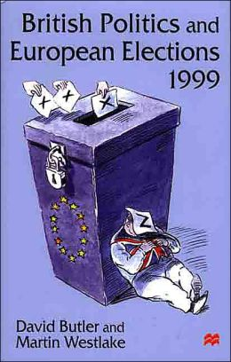 British Politics and European Elections 1999