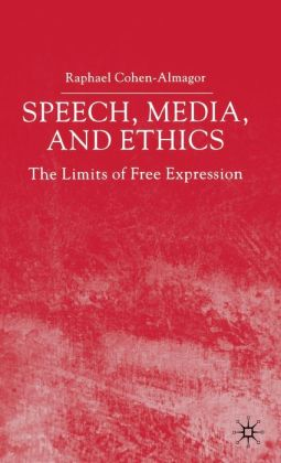 Speech, Media And Ethics