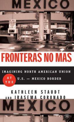 Fronteras No Mas: Toward Social Justice at the U.S.-Mexico Border