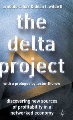 Delta Project: Discovering New Sources of Profitability in a Networked Economy