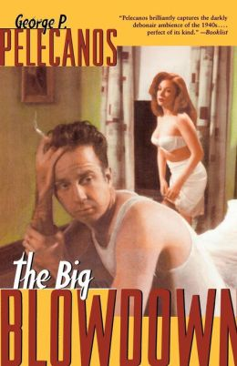 The Big Blowdown (D.C. Quartet Series #1)