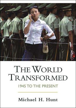 World Transformed: 1945 to the Present