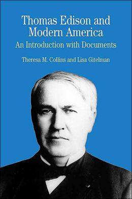 Thomas Edison and Modern America: A Brief History with Documents