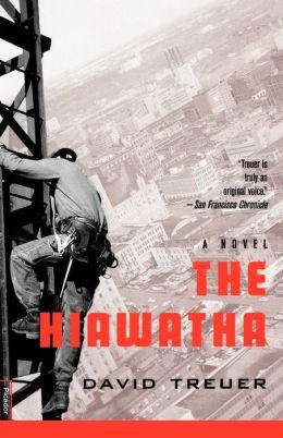 Hiawatha: A Novel