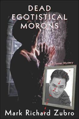 Dead Egotistical Morons (Paul Turner Series #7)