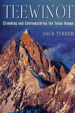 Teewinot: A Year in the Teton Range
