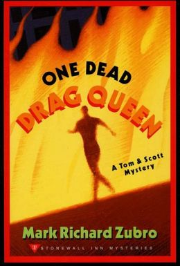 One Dead Drag Queen: A Tom & Scott Mystery