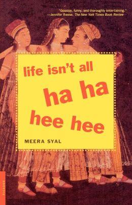 Life Isn't All Ha Ha Hee Hee