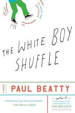 White Boy Shuffle: A Novel