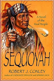 Sequoyah: A Novel of the Real People