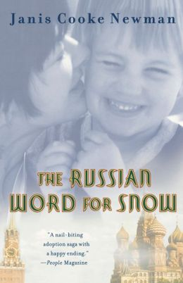 Russian Word for Snow: A True Story of Adoption