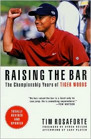 Raising the Bar: The Championship Years of Tiger Woods