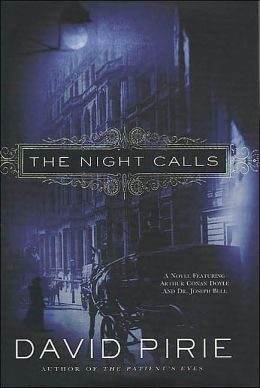 The Night Calls: The Dark Beginnings of Sherlock Holmes