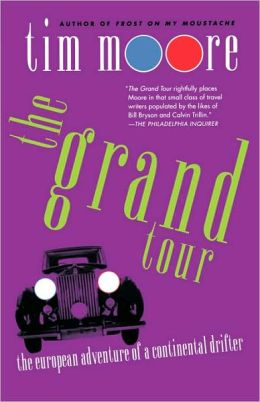 The Grand Tour: The European Adventure of a Continental Drifter