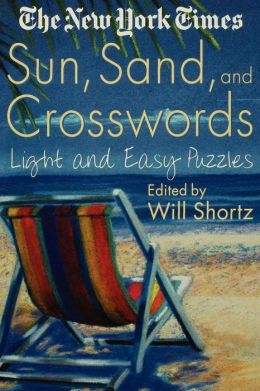The New York Times Sun, Sand and Crosswords: Light and Easy Puzzles