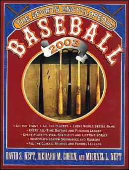 The Sports Encyclopedia: Baseball 2003