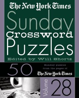 New York Times Sunday Crossword Puzzles Vol. 28