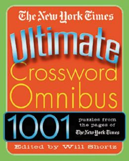 New York Times Ultimate Crossword Omnibus: 1,001 Puzzles from The New York Times