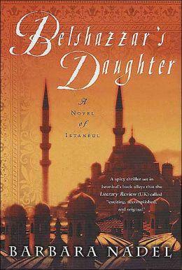 Belshazzar's Daughter (Inspector Ikmen Series #1)
