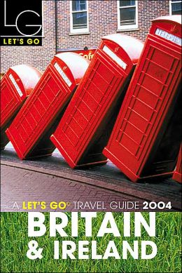 Let's Go Britain & Ireland Travel Guide 2004 (Let's Go Series)