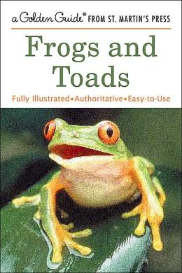 Frogs and Toads (Golden Guide Series)