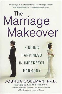 The Marriage Makeover: Finding Happiness in Imperfect Harmony