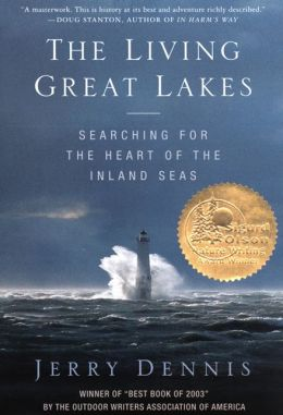 Living Great Lakes: Searching for the Heart of the Inland Seas
