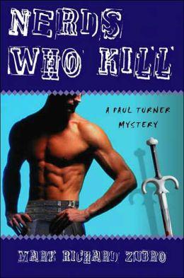 Nerds Who Kill (Paul Turner Series #8)