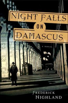 Night Falls on Damascus: A Novel