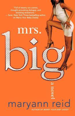 Mrs. Big