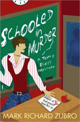 Schooled in Murder (Tom and Scott Series #12)