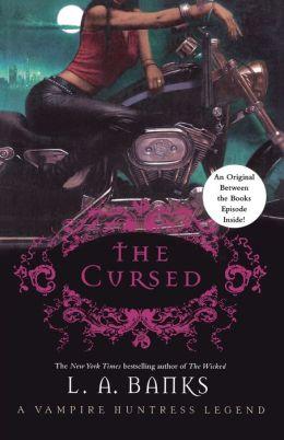 The Cursed (Vampire Huntress Legend Series #9)