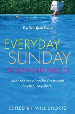 The New York Times Everyday Sunday Crossword Puzzles: America's Most Popular Crosswords Anytime, Anywhere