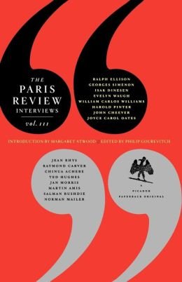 Paris Review Interviews, III