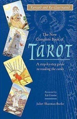 New Complete Book of Tarot: A Step-by-Step Guide to Reading the Cards