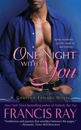 One Night with You (Grayson Friends Series #3)