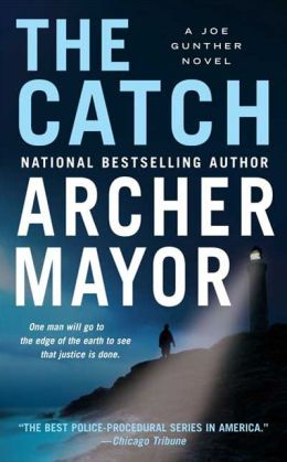 The Catch (Joe Gunther Series #19)