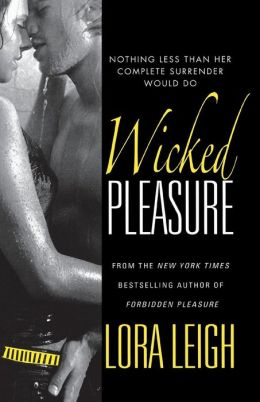 Wicked Pleasure (Bound Hearts Series #9)
