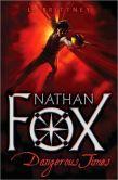 Dangerous Times (Nathan Fox Series #1)