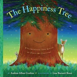 Happiness Tree: Celebrating the Gifts of Trees We Treasure