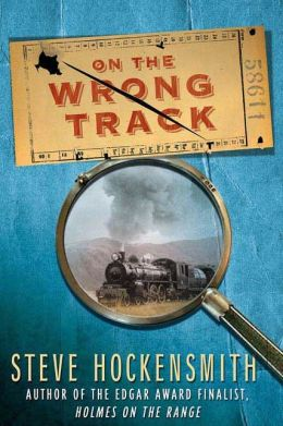 On the Wrong Track (Holmes on the Range Series #2)