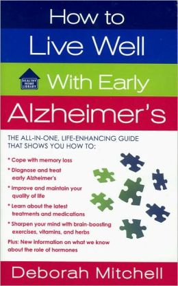 How to Live Well with Early Alzheimer's
