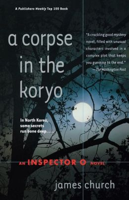 A Corpse in the Koryo (Inspector O Series #1)