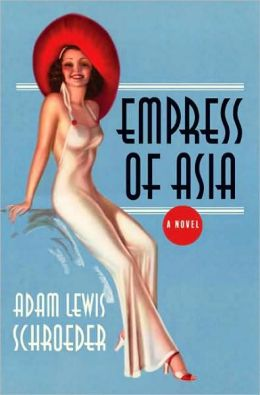 Empress of Asia: A Novel
