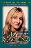 Book Cover Image. Title: J. K. Rowling:  The Wizard behind Harry Potter, Author: Marc Shapiro