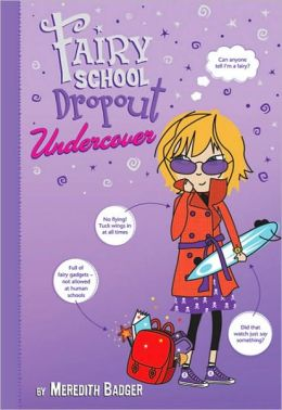 Fairy School Dropout Undercover