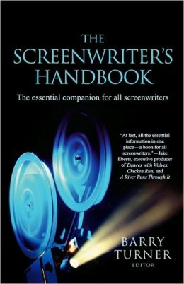 Screenwriter's Handbook: The Essential Companion for all Screenwriters