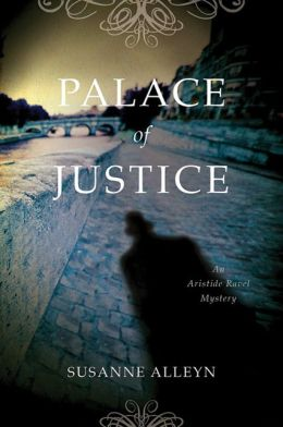 Palace of Justice: An Aristide Ravel Mystery