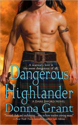 Dangerous Highlander (Dark Sword Series #1)