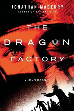 The Dragon Factory (Joe Ledger Series #2)